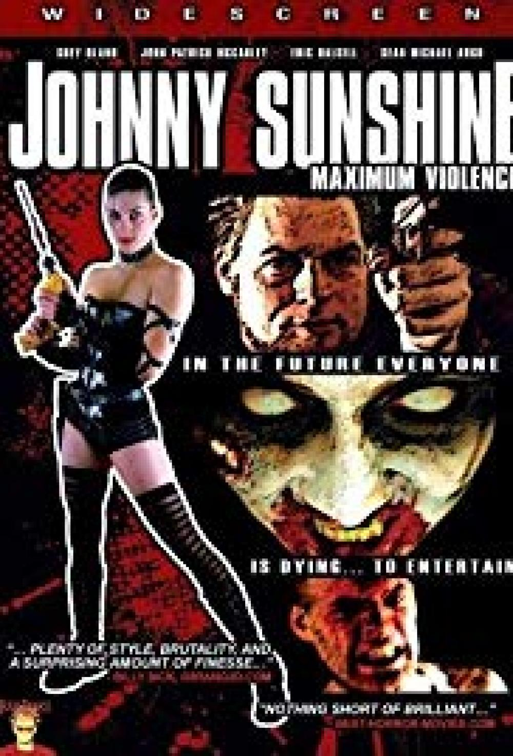 Johnny Sunshine Maximum Violence
