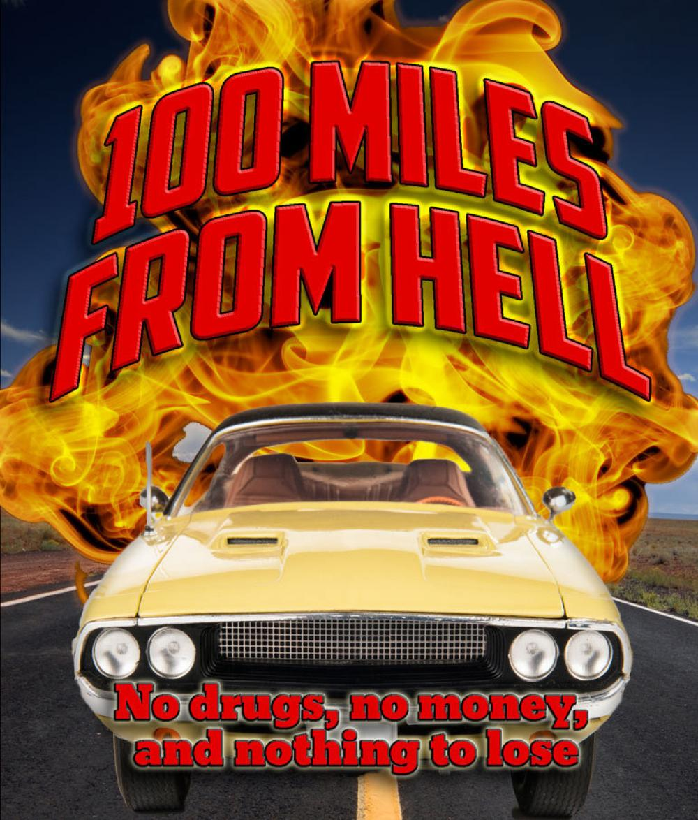 100 Miles from Hell