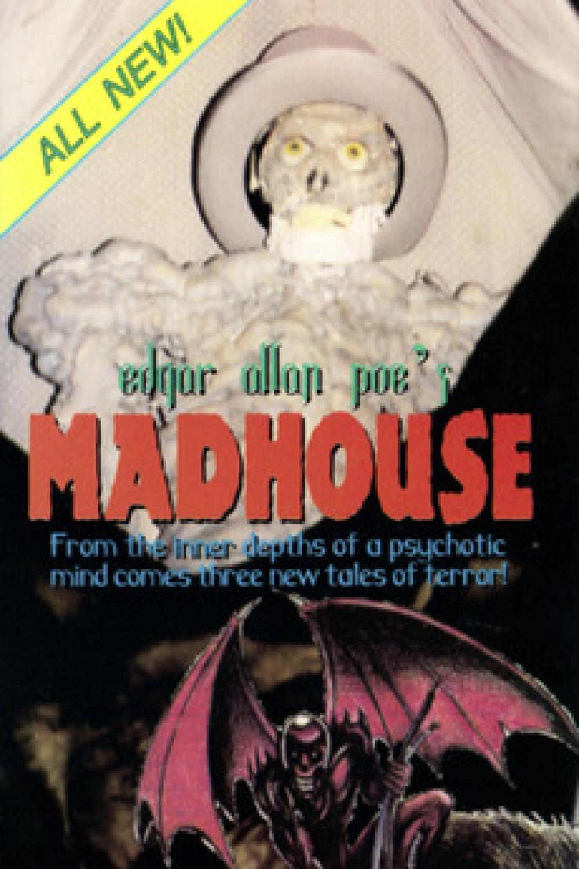 Edgar Allen Poe's Madhouse